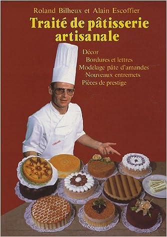 En ligne Traité de pâtisserie artisanale, tome 4 epub, pdf