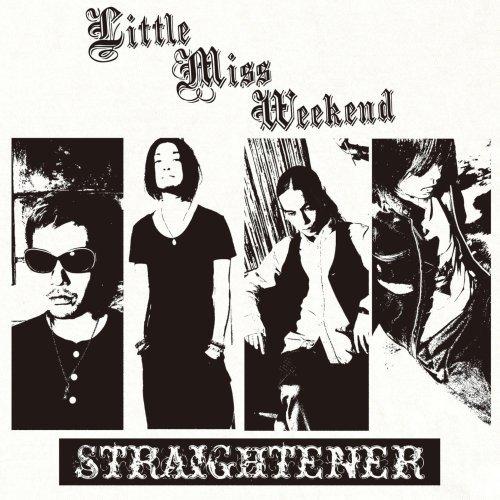 CD : Straightener - Little Miss Weekend (Japan - Import)