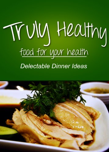 Truly Healthy Delectable processed ingredients ebook product image