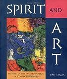 Spirit and Art, Van James, 088010497X
