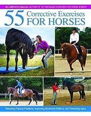 Aristotle Ballou, J: 55 Corrective Exercises for Horses