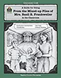 img - for A Guide for Using From Mixed up Files of Mrs. Basil E. Frankweiler in the Classroom (Literature Unit) book / textbook / text book