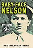 img - for Baby Face Nelson: Portrait of a Public Enemy by Steven Nickel (2012-06-01) book / textbook / text book