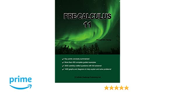 Pre-calculus 11 (with full solutions): Richard Seong