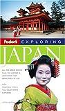 Fodor's Exploring Japan, David Scott, 1400015340