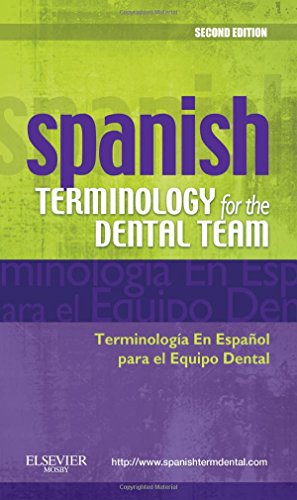 Spanish Terminology for the Dental Team, 2e