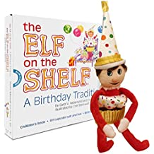 Elf on the Shelf A Birthday Tradition by The Elf on the Shelf