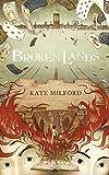 Broken Lands (German Edition) Pdf