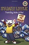 Think Big, Vote Little!, Laura Driscoll, 0060007486