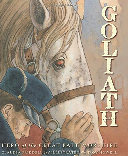 Download Goliath: Hero of the Great Baltimore Fire (True Stories) pdf