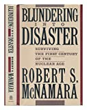 Blundering into Disaster, Robert S. McNamara, 0394558502