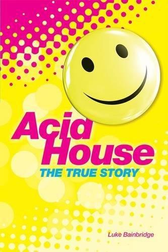 the acid house - 4