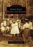 img - for Glens Falls People and Places (Images of America) book / textbook / text book