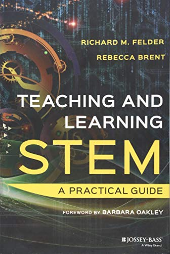 Teaching and Learning STEM: A Practical Guide (Best Science Fair Projects For High School)