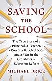 Saving the School, Michael Brick, 159420344X