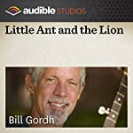 Little Ant and the Lion: A Myanmarese (Burmese) Folktale | Bill Gordh