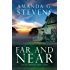Far and Near: A Novel (Haven Seekers Book 4)