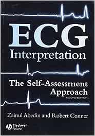 Abedin, Z: ECG Interpretation: The Self-assessment Approach