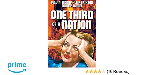 Amazon.com: One Third of a Nation: Sylvia Sidney, Sidney Lumet, Leif Erikson, Baruch Lumet: Movies & TV