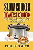 crock pot breakfast - Slow Cooker Breakfast Cookbook. Easy Recipes to Prepare with your Slow Cooker