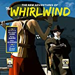 The New Adventures of the Whirlwind | Teel James Glenn,Nancy A. Hansen,Allan Gilbreath