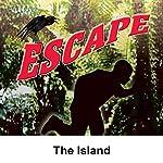 Escape: The Island | William Conrad