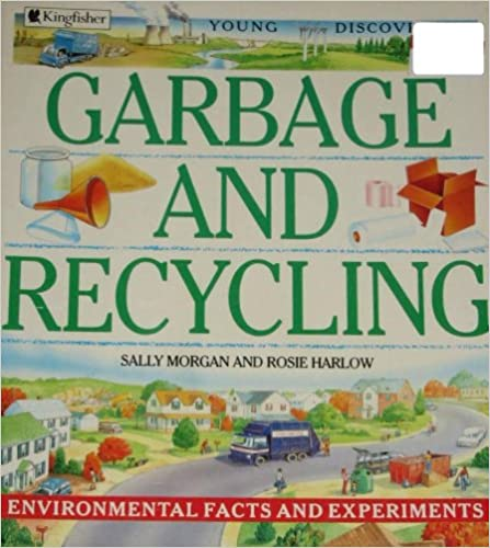Book Garbage and Recycling (Young Discoverers: Environmental Facts and Experiments)