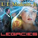 Legacies: Corean Chronicles, Book 1 Audiobook by L. E. Modesitt Jr. Narrated by Kyle McCarley
