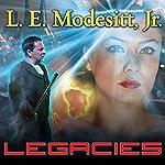 Legacies: Corean Chronicles, Book 1 | L. E. Modesitt, Jr.