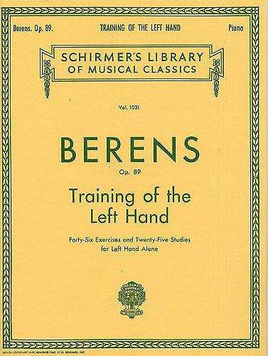 BERENS - Entrenamiento de la Mano Izquierda Op.89 para Piano