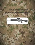 Rifle Marksmanship M16-/M4-Series Weapons: FM 3-22. 9, Department of Department of the Army, 1499275358