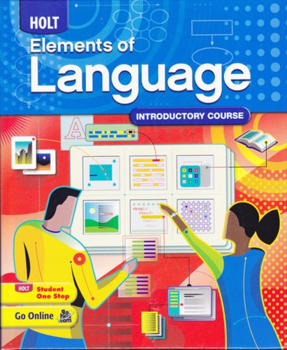 Holt Elements of Language: Introductory Course, Grade 6 by Holt, Rinehart and Winston
