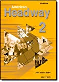 American Headway, Level 2, John Soars and Liz Soars, 019435380X
