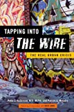 Tapping into the Wire, Peter L. Beilenson and Patrick A. McGuire, 1421407507