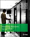 img - for Mastering Windows Server 2016 book / textbook / text book