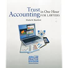 Trust Accounting for Lawyers in One Hour