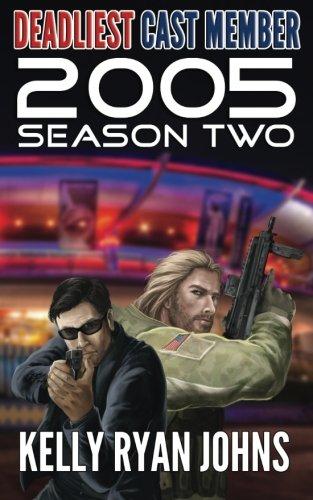 Deadliest Cast Member 2005 Season Two (Volume 2) pdf epub