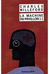 La machine du pavillon 11 (Rivages noir (poche)) (French Edition) Paperback