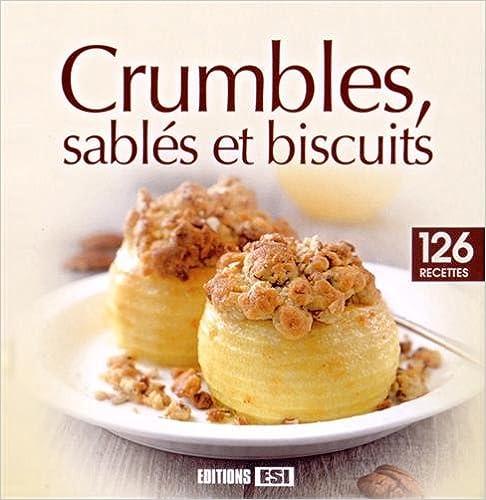 Crumbles, sablés et biscuits pdf, epub ebook
