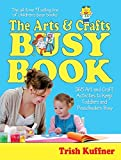 img - for Arts & Crafts Busy Book : 365 Activities book / textbook / text book