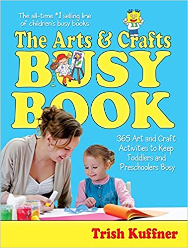 Arts Crafts Busy Book 365 Activities Trish Kuffner Bruce