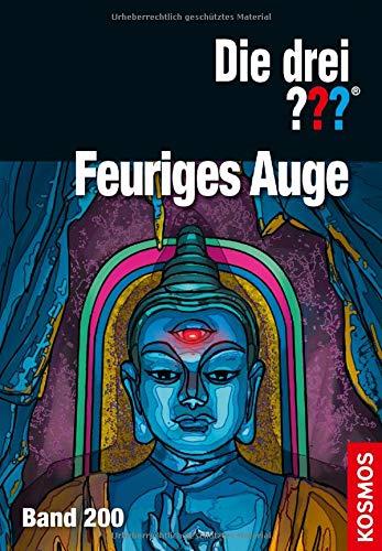 Die drei ??? Feuriges Auge Gebundenes Buch – 13. September 2018 André Marx Silvia Christoph Franckh Kosmos Verlag 3440148432