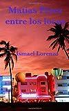 Matias Perez Entre Los Locos, Ismael Lorenzo, 1495237095