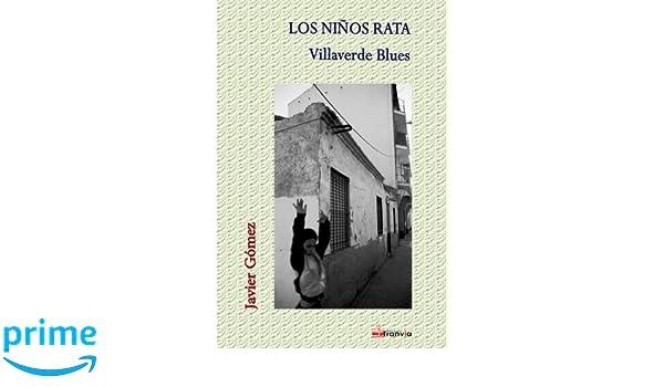 Villaverde Blues.: Amazon.es: Javier Gómez: Libros