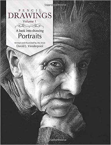pencil drawings a look into drawing portraits david j vanderpool