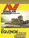 Andy Sabisch The Minelab Equinox 600 800 Metal Detector Hand Book