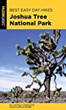 Search : Best Easy Day Hikes Joshua Tree National Park (Best Easy Day Hikes Series)