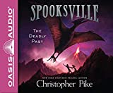 The Deadly Past (Library Edition) (Spooksville)
