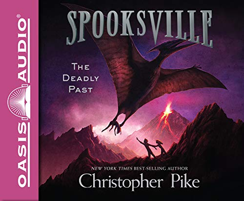 The Deadly Past (Library Edition) (Spooksville) by Oasis Audio
