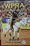 img - for WPRA and WPRA All Women's Rodeo - 2005 Media Guide - Volume 22 book / textbook / text book